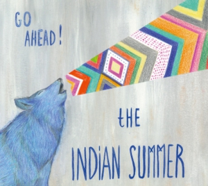 Indian summer go ahead